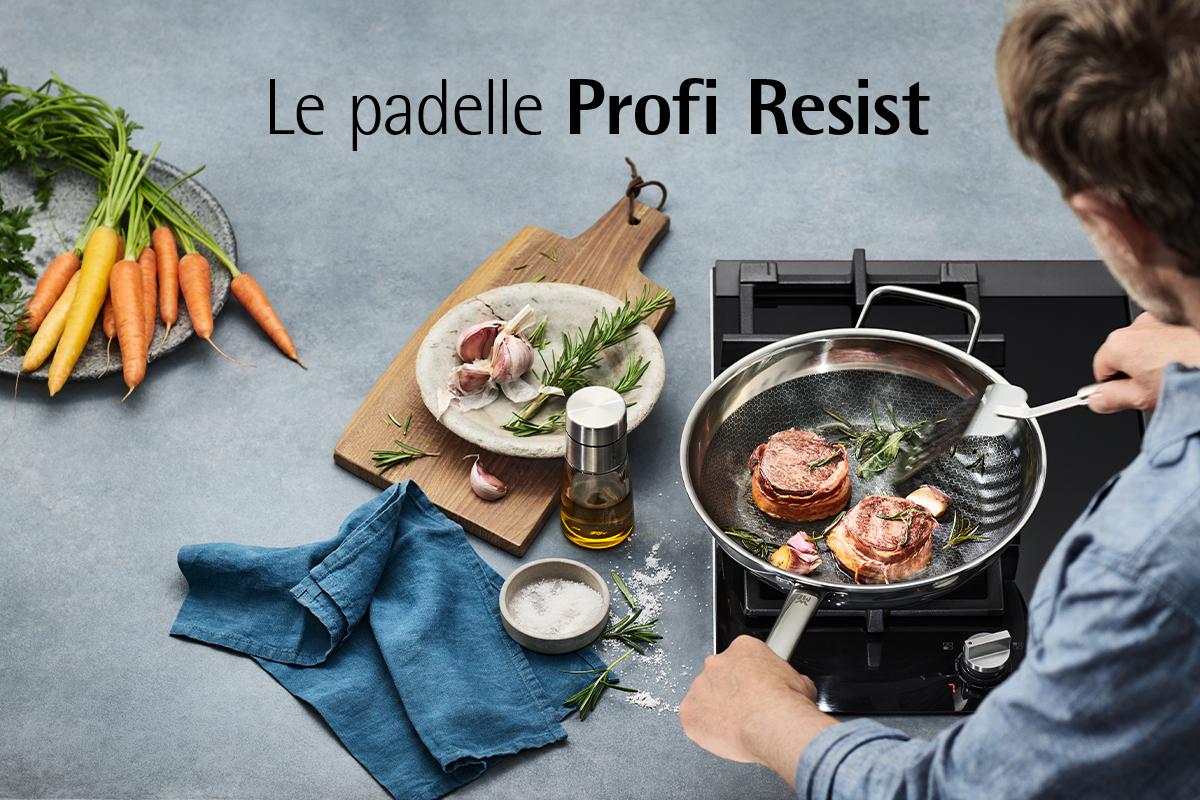 La speciale padella Profi Resist